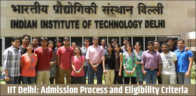 Iit Delhi Admission Process And Criteria 2019 21