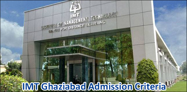IMT Ghaziabad Admission Criteria & Process