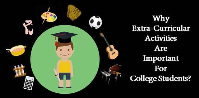 Importance of extra-curricular activities for college students