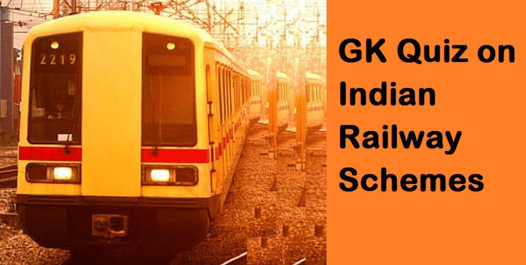 Indian railway Schemes Questions