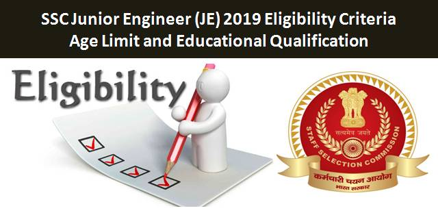 SSC JE 2019 Eligibility Criteria: Age Limit and Educational