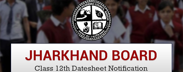 Jharkhand Intermediate Date Sheet 2018 Announced