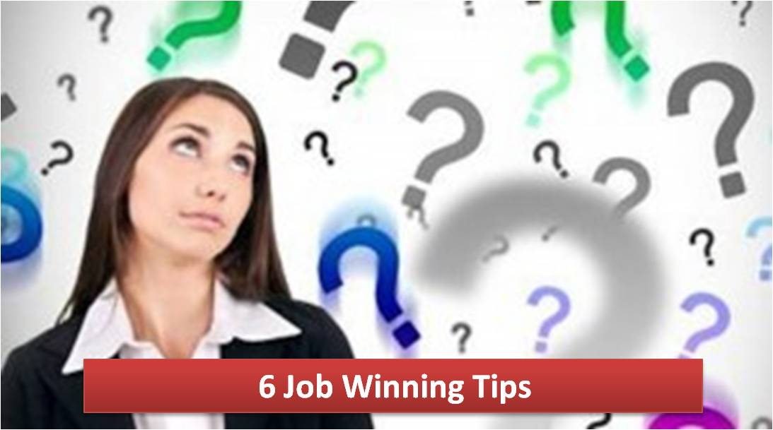 6 Job Winning Tips If Your Interviewer Says 'Your Aren't Selected'