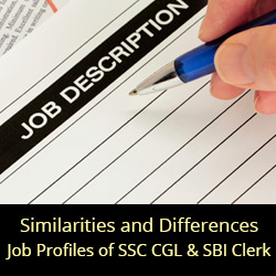 Similarities and Differences in the Job Profiles of SSC CGL and SBI Clerk