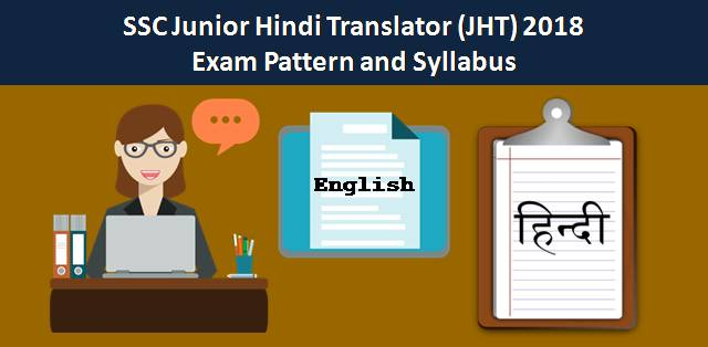 SSC Junior Hindi Translator (JHT) 2018 Exam Pattern and Syllabus
