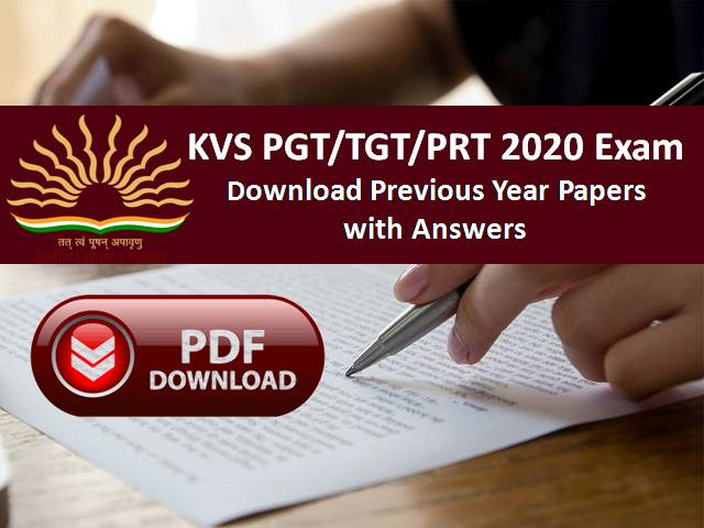 Download KVS PGT/TGT/PRT Previous Year papers Pdf