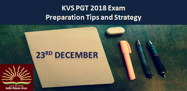 KVS PGT 2018 Exam Preparation Tips and Strategy