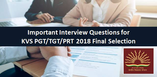 KVS Important Interview Questions For PGT TGT PRT 2018 Final