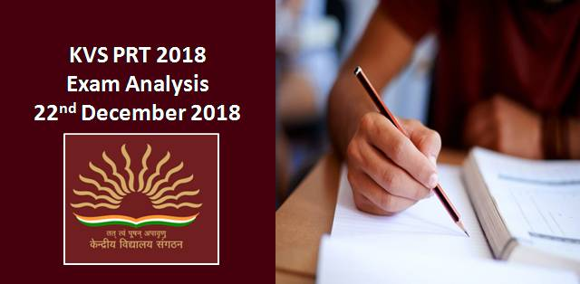 KVS PRT 2018 Exam Analysis: 22nd December 2018