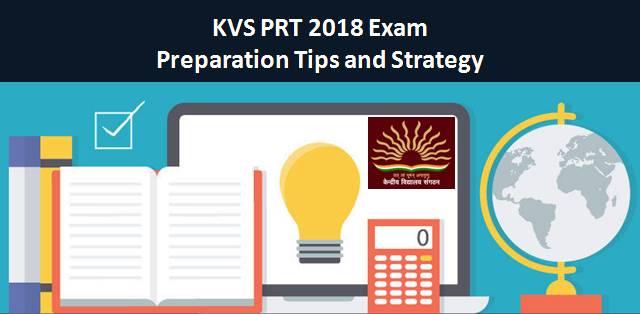 KVS PRT 2018 Exam: Preparation Tips and Strategy