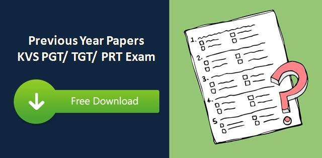 Previous Year Papers of KVS PGT/ TGT/ PRT Exam