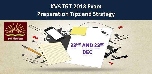 KVS TGT 2018 Exam: Subjectwise Tips and Strategy