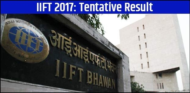 Know more about IIFT 2017 tentative result date