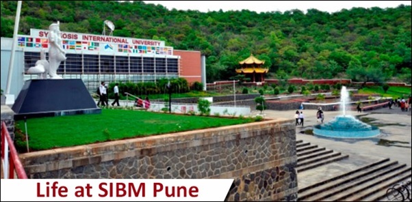 Life at SIBM Pune: A Place that Will Live within you for the Rest of