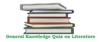 Literature GK Quiz