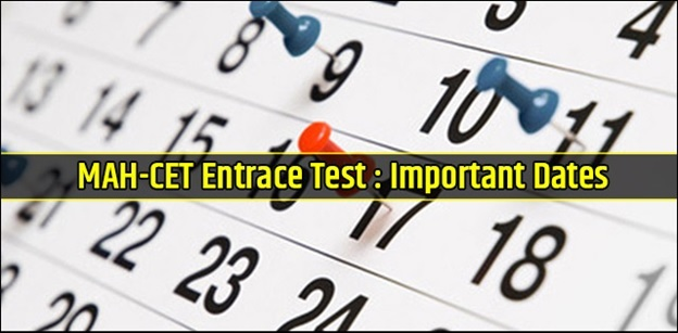 MAH-CET Exam: Important Dates