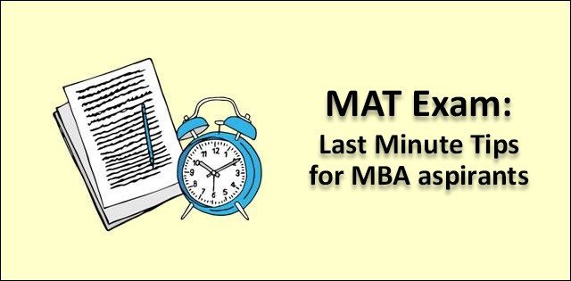 MAT 2018 Exam: Last Minute Tips for the Aspirants