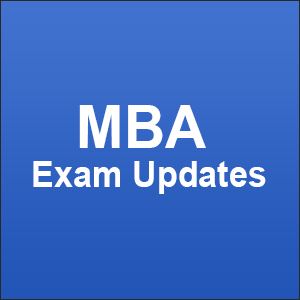 MBA Exam Updates