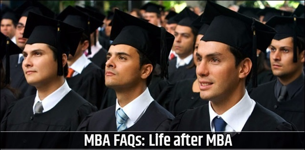 MBA FAQs: Life after MBA
