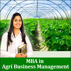 MBA in Agri Business Management: Prospects & Career Options