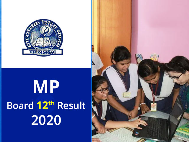 Check Mp Board 12th Result 2020 Mpbse Results Mpresults Nic In Here