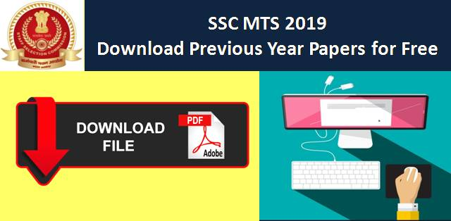 SSC MTS 2019: Download Previous Year Papers for Free