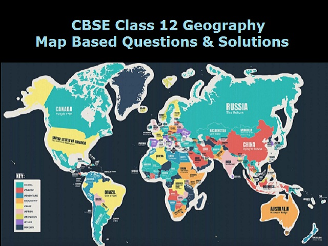 Important Map-based Questions with Solutions