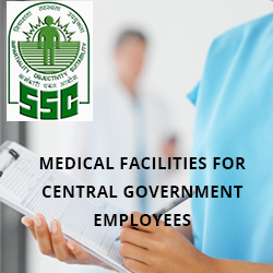 Medical facilities for central government employees