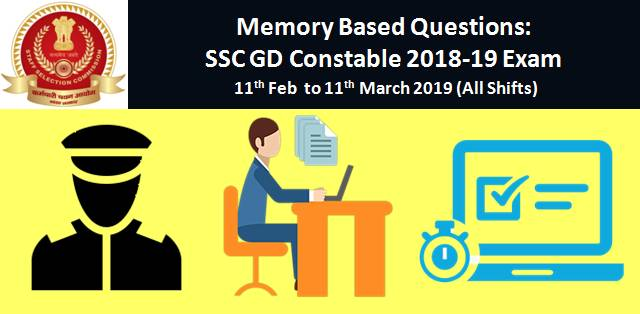 Memory Based Questions: SSC GD Constable 2018-19 Online Exam