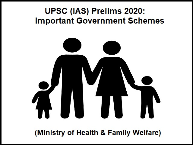 UPC Prelims 2020: Ministry-Wise Important Government Schemes (Ministry of Health & Family Welfare)