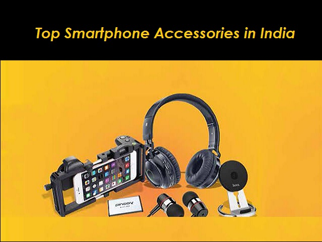 Top Smartphone Accessories in India