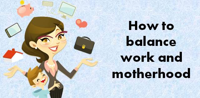 This is how you can balance motherhood with active work life