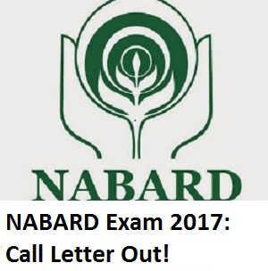NABARD Exam 2017 Admit card