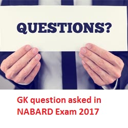 GK Question asked in NABARD Exam 2017