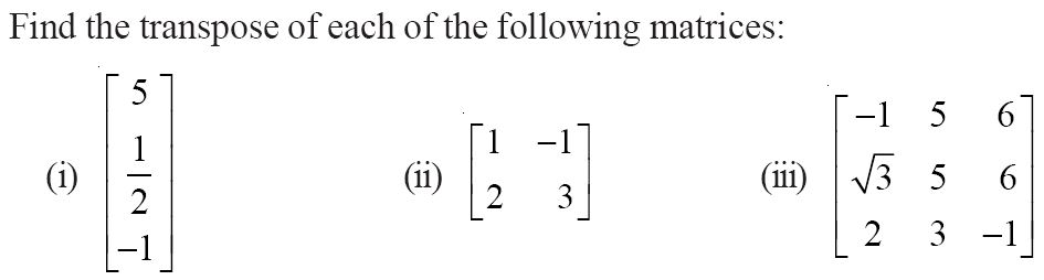 NCERT Solutions for CBSE Class 12 Mathematics ‒ Chapter 3: Matrices (Exercise 3.3, Question 1)