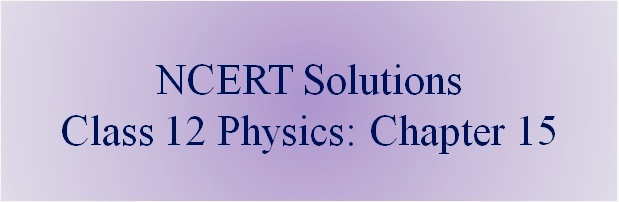 NCERT Solutions for CBSE Class 12 Physics ‒ Chapter 15: Communication Systems