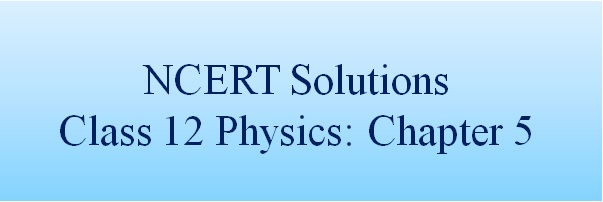 Download NCERT Solutions for Class 12 Physics ‒ Chapter 5: Magnetism and Matter
