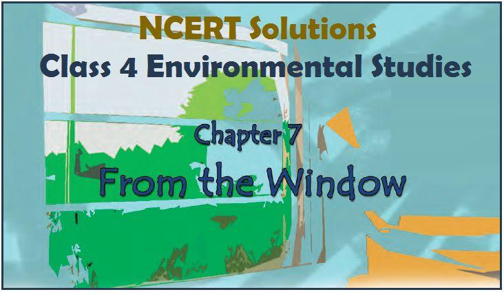 NCERT solutions for class 4 EVS Chapter 7 are provided for