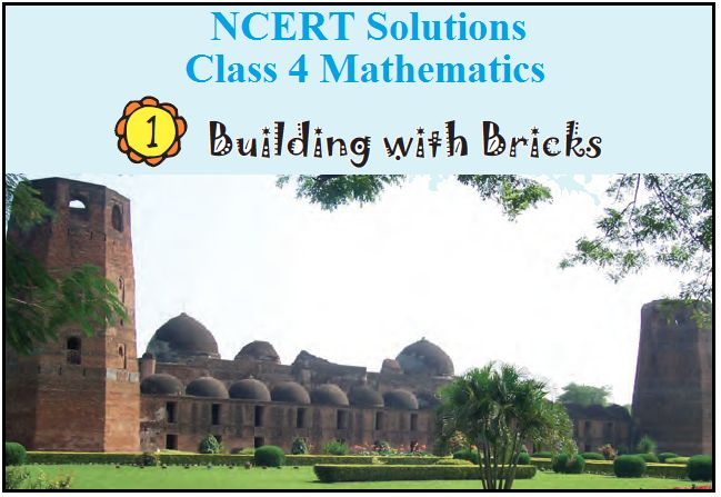 NCERT Solutions for Class 4 Maths Chapter 1: Building with Bricks