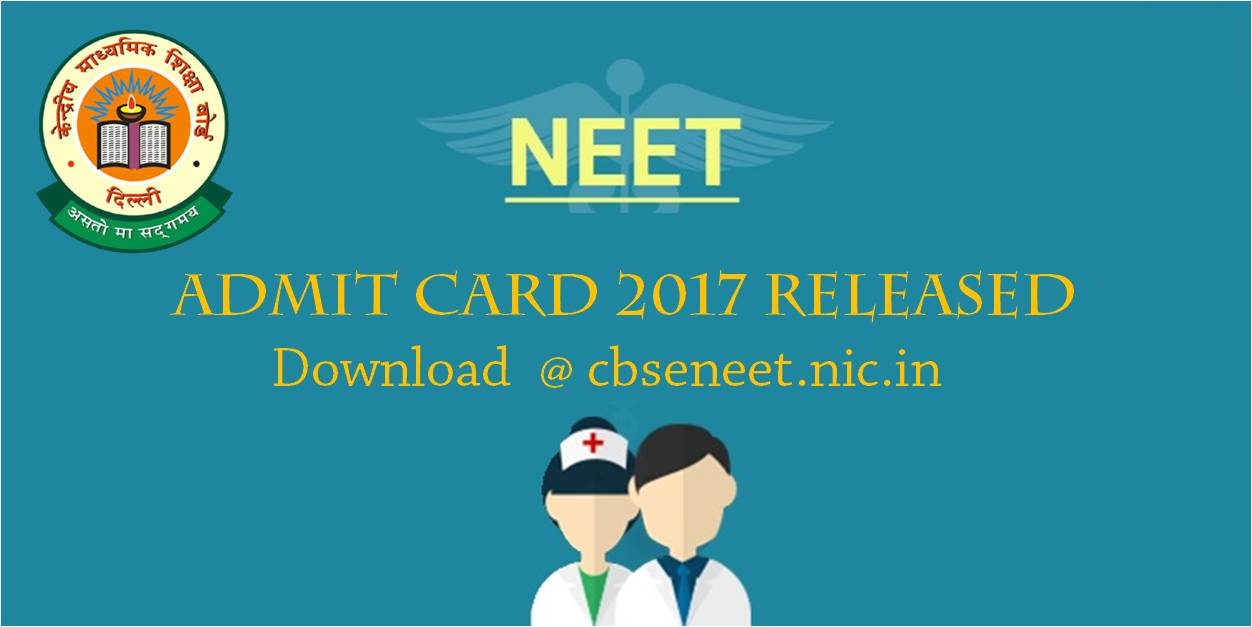 NEET 2017 Admit Cards released by CBSE, Download at cbseneet.nic.in