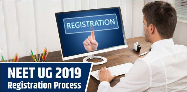 NEET 2019 Application: Step-by-step registration process