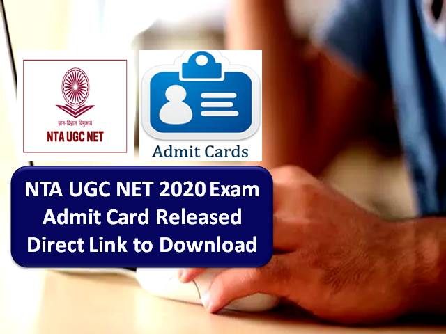 NTA UGC NET Admit Card 2020 Released for 9th Oct & 17th Oct Exam @ugcnet.nta.nic.in: Get Direct Link to Download UGC NET Exam 2020 Admit Card