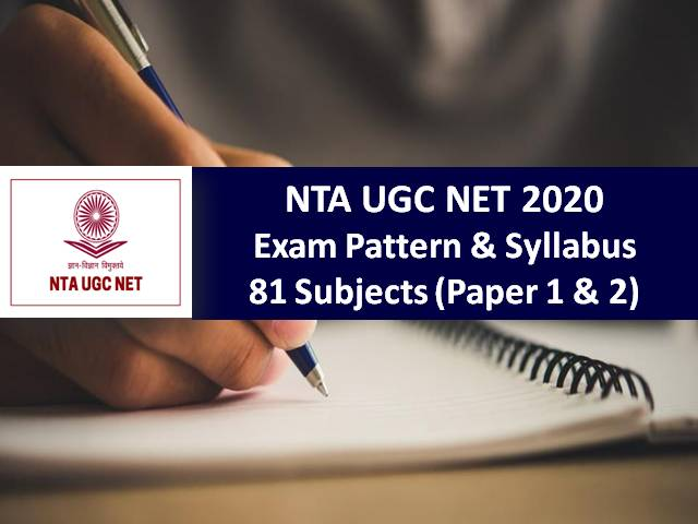 NTA UGC NET 2020 Exam from 24th Nov Onwards: Check UGC NET Exam Pattern & Syllabus of 81 Subjects (Paper-1 & Paper-2)|Download PDF