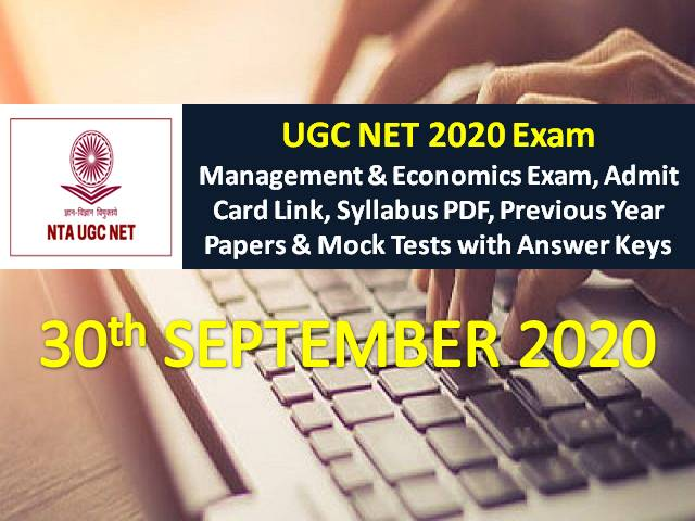 UGC NET 2020 Exam 30th September Date Sheet: Check Management & Economics Exam Schedule, NTA UGC NET Admit Card Link, Syllabus PDF, Previous Year Papers & Mock Tests with Answer Keys