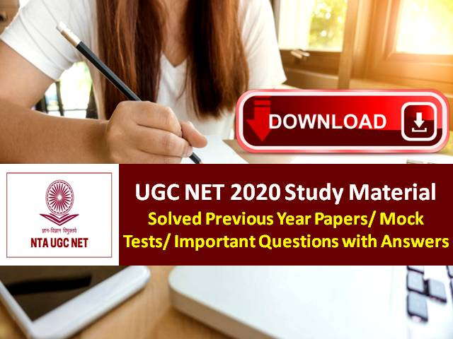 UGC NET 2020 Study Material Free PDF Download: Practice Solved Previous Year Papers/Mock Test/Important Questions with Answers