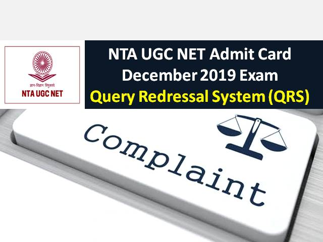UGC NET Admit Card December 2019: Use NTA's Query Redressal System (QRS) for Admit Card related issues