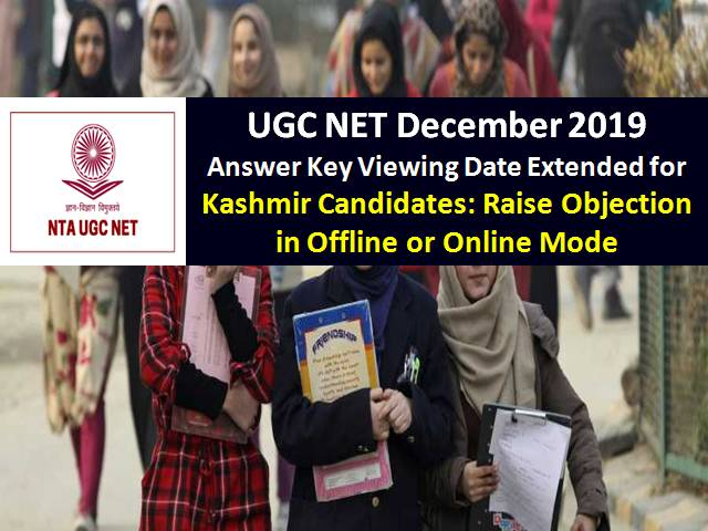 NTA UGC NET Answer Key Dec 2019 Viewing Date Extended for Kashmir Candidates