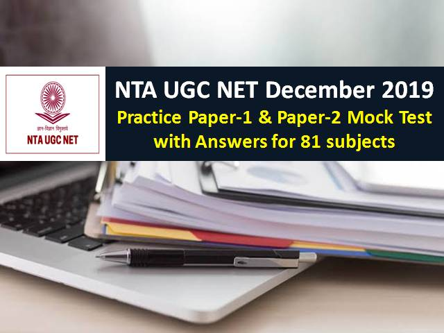 NTA UGC NET December 2019 Practice Paper 1 and Paper 2 Mock Test with Answers for 81 subjects