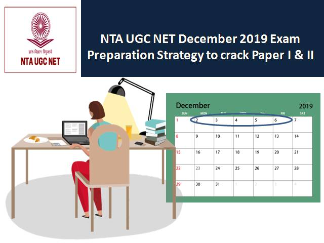 NTA UGC NET December 2019: Preparation Strategy to crack