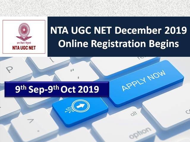 NTA UGC NET 2019 December: Online Registration Begins @nta.nic.in